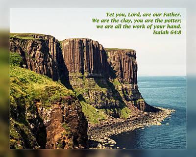Isaiah 64 8 Print by Dawn Currie