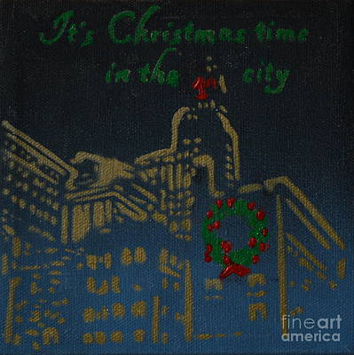 Christmas Painting - It's Christmas Time In The City by Laura Toth