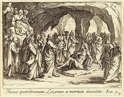 Raising Drawing - Jacques Callot French, 1592 - 1635, Raising Of Lazarus by Quint Lox