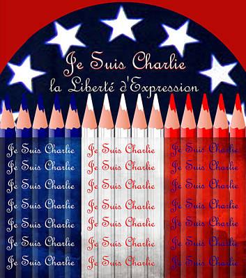 Liberte Digital Art - Je Suis Charlie Freedom Of Speech by Michele  Avanti