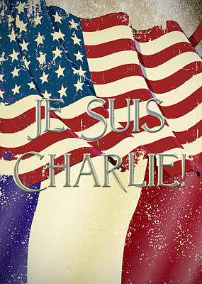 Je Suis Charlie Print by Paulette B Wright