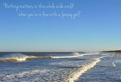 Coaster Photograph - Jersey Girl Seaside Heights Quote by Terry DeLuco