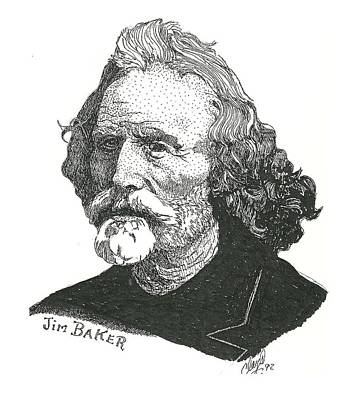 Jim Baker Print by Clayton Cannaday