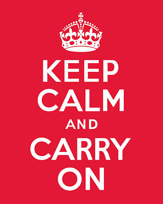 British Propaganda Digital Art - Keep Calm And Carry On by Kristin Vorderstrasse