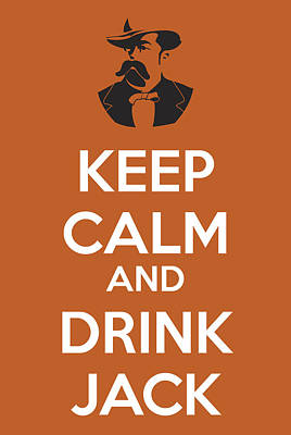 Alcohol Painting - Keep Calm And Drink Jack by Florian Rodarte
