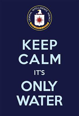Keep Calm It's Only Water Print by Helena Kay