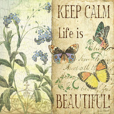 Keep Calm-life Is Beautiful Original by Jean Plout