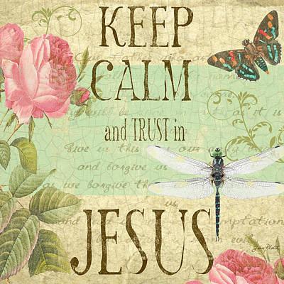 Keep Calm-trust In Jesus Original by Jean Plout