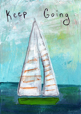 Transportation Mixed Media - Keep Going- Sailboat Painting by Linda Woods