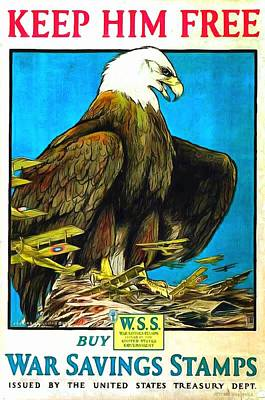 American Eagle Painting - Keep Him Free by US Army WW 1 Recruiting Poster