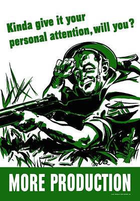 War Digital Art - Kinda Give It Your Personal Attention Will You More Production by DC Photographer