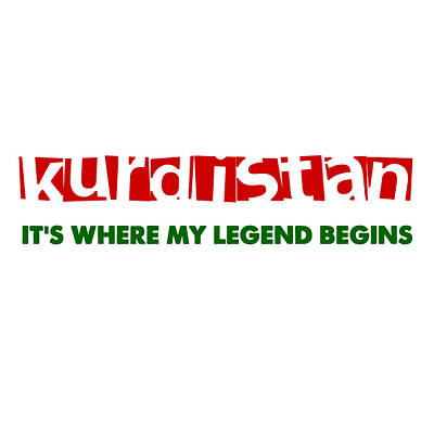 Patriotism Painting - Kurdistan Where My Legend Begins by Celestial Images