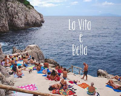 La Vita E Bella Print by Nastasia Cook