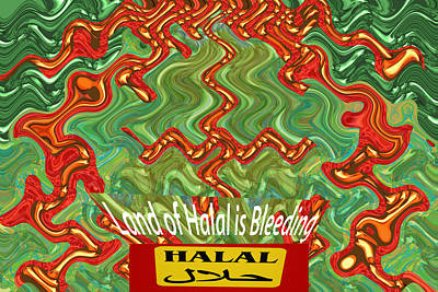 Terrorism Mixed Media - Land Of Halal Is Bleeding  Political Emotional Humanitarian Global Terrorism Religious Activism  Ara by Navin Joshi