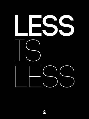 Less Is Less Poster Black Print by Naxart Studio