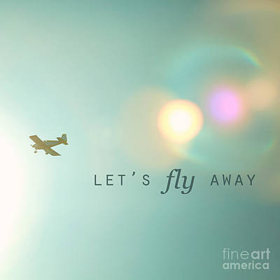 Airplane Photograph - Let's Fly Away by Kim Fearheiley