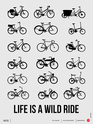 Life Is A Wild Ride Poster 1 Print by Naxart Studio