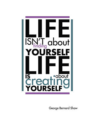 Quotes Painting - Life Is About Creating Yourself by Gina Dsgn