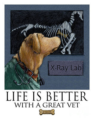 Life Is Better With A Great Vet Yellow Lab X-ray Print by Kathleen Harte Gilsenan