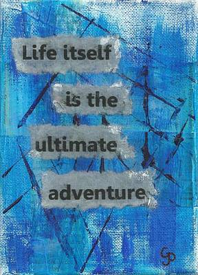 Life Itself Ultimate Adventure - 2 Print by Gillian Pearce