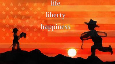 Foundation Mixed Media - Life Liberty Happiness by Dan Sproul