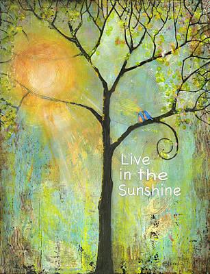 Live In The Sunshine Print by Blenda Studio