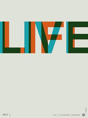 Live Life Poster 2 Print by Naxart Studio