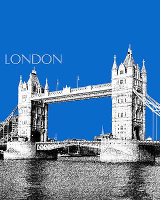 Towers Digital Art - London Skyline Tower Bridge - Blue by DB Artist