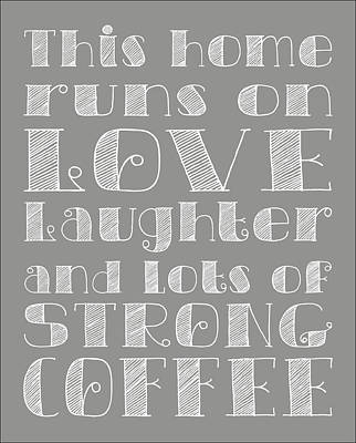 Subway Art Digital Art - Love And Strong Coffee Poster by Jaime Friedman