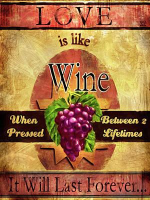 Love Is Like Wine Print by Joel Payne