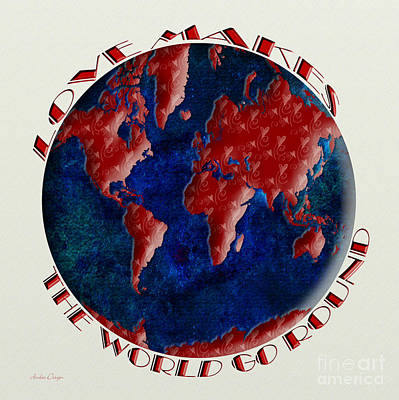Love Makes The World Go Round 1 Print by Andee Design