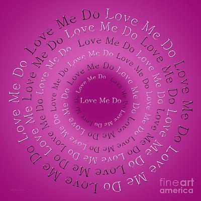 Love Digital Art - Love Me Do 4 by Andee Design