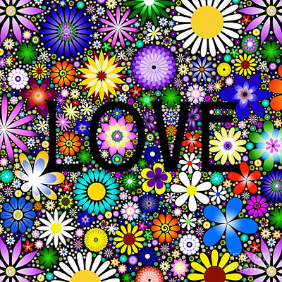Multicolored Digital Art - Love The Flowers by Tim Gainey