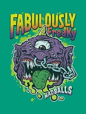 Madball Digital Art - Madballs - Fabulously Freaky by Brand A