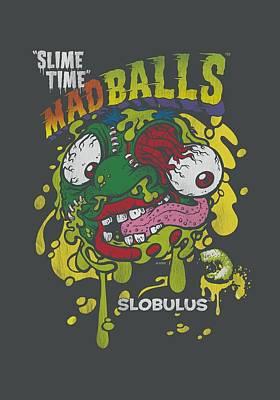 Madball Digital Art - Madballs - Slime Time by Brand A