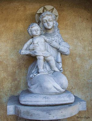 Madonna And Child Carmel Mission Monterey California Print by Barbara Snyder