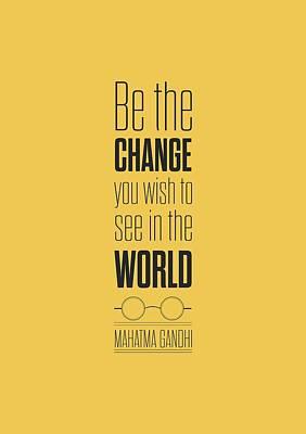 Gandhi Digital Art - Mahatma Gandhi Quote Motivational Print Poster by Lab No 4 - The Quotography Department