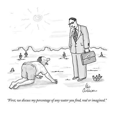 Man Crawls Thru The Desert And Comes Upon A Man Print by Leo Cullum