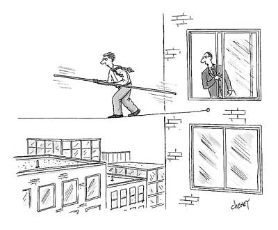 2006 Drawing - Man On A Tightrope Outside An Office Building by Tom Cheney