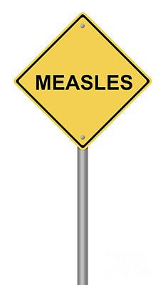 Measles Warning Sign Print by Henrik Lehnerer