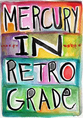 Planets Mixed Media - Mercury In Retrograde by Linda Woods