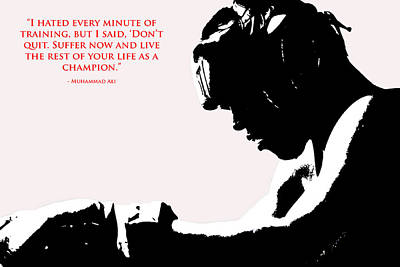 Muhammad Ali Training Quote  2 Print by Brian Reaves