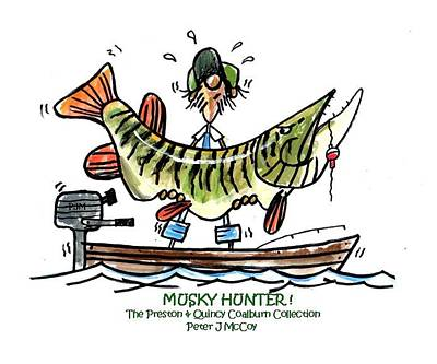 Musky Painting - Musky Hunter - Cartoon by Peter McCoy