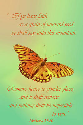 Christian Verse Photograph - Mustard Seed Faith by Larry Bishop