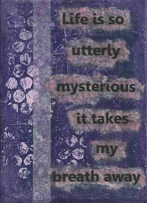 Mysterious Life - 1 Print by Gillian Pearce