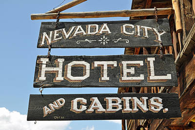 Nevada City Hotel Sign Print by Bruce Gourley