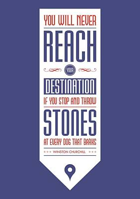 Never Reach Destination Winston Churchill's Quotes Poster Print by Lab No 4 - The Quotography Department