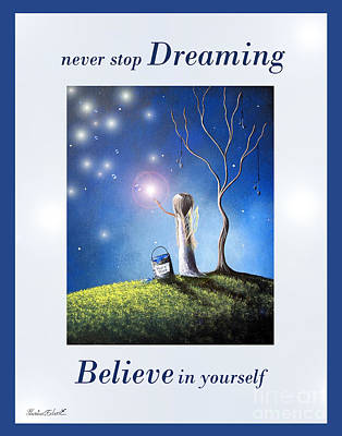 Fantasy Fairy Art Painting - Never Stop Dreaming By Shawna Erback by Shawna Erback