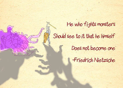Knight Drawing - Nietzsche Quote He Who Fights Monsters by