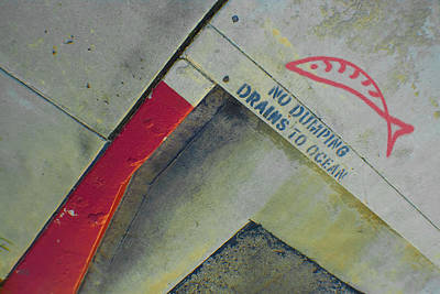 No Dumping - Drains To Ocean No 1 Print by Ben and Raisa Gertsberg